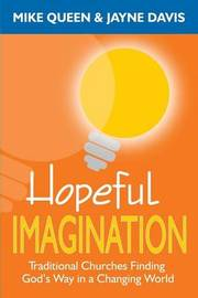 Hopeful Imagination by Mike Queen