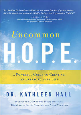 Uncommon H.O.P.E. by Kathleen Hall