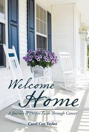 Welcome Home by Carol Cox Taylor image