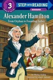 Alexander Hamilton by Monica Kulling