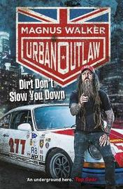 Urban Outlaw by Magnus Walker