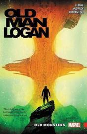 Wolverine: Old Man Logan Vol. 4 - Old Monsters by Jeff Lemire