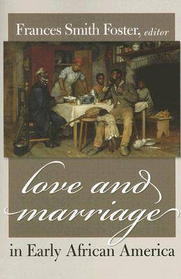 Love and Marriage in Early African America image