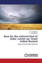 Race for the National Bird of India by Vijayabhama M