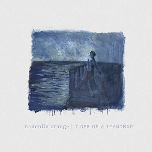 Tides Of A Teardrop (First Edition) (BLUE VINYL) by Mandolin	Orange
