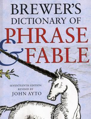 Brewer's Dictionary of Phrase and Fable by Ebenezer Cobham Brewer image