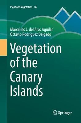 Vegetation of the Canary Islands by Marcelino J. del Arco Aguilar