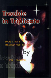 Trouble in Triplicate: Books 1 Thru 3 by Jean L. Hohnstein image