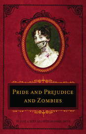 Pride And Prejudice And Zombies Deluxe by Jane Austen