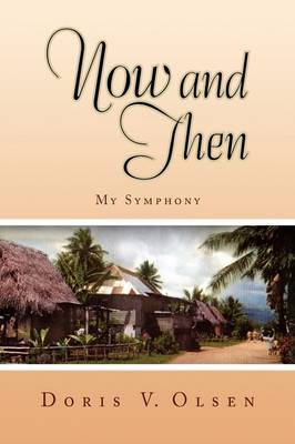 Now and Then by Doris V. Olsen image