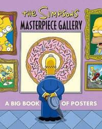 The Simpsons Masterpiece Gallery: A Big Book of Posters by Matt Groening