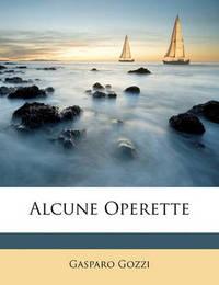 Alcune Operette by Gasparo Gozzi, con