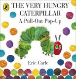 The Very Hungry Caterpillar: a Pull-out Pop-up by Eric Carle