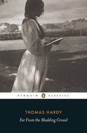 Far from the Madding Crowd by Thomas Hardy