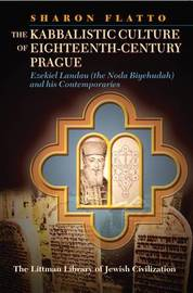 The Kabbalistic Culture of Eighteenth-century Prague by Sharon Flatto image