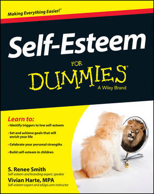 Self-Esteem For Dummies by S, Renee Smith
