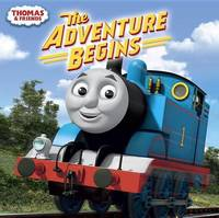 Thomas and Friends: The Adventure Begins (Thomas & Friends) by Random House
