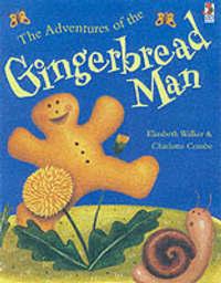 The Adventures Of The Gingerbread Man by Elizabeth Walker