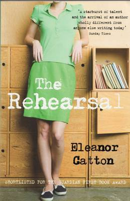 Rehearsal by Eleanor Catton image