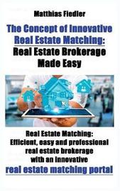 The Concept of Innovative Real Estate Matching by Matthias Fiedler image