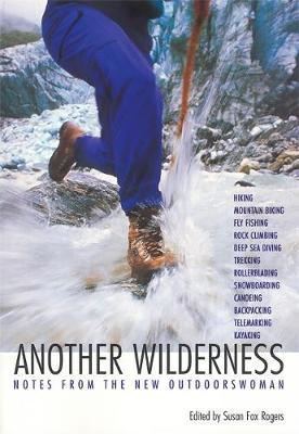 Another Wilderness by Susan Rogers