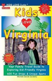 Kids Love Virginia, 4th Edition by Michele Darrall Zavatsky