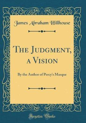 The Judgment, a Vision by James Abraham Hillhouse