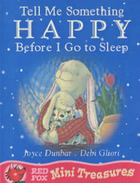 Tell Me Something Happy Before I Go to Sleep by Joyce Dunbar image