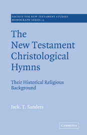 Society for New Testament Studies Monograph Series: Series Number 15 by Jack T. Sanders