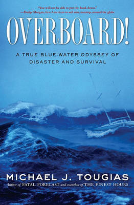 Overboard! by Michael Tougias