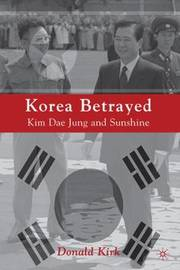 Korea Betrayed by D Kirk image