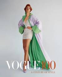 Vogue 100: A Century of Style by Robin Muir