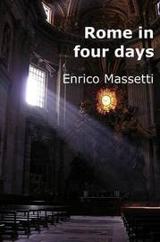 Rome in Four Days by Enrico Massetti