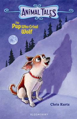 Pup Who Cried Wolf by Chris Kurtz