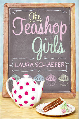 The Teashop Girls by Laura Schaefer image
