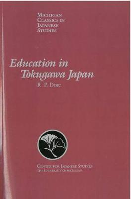 Education in Tokugawa Japan by R.P. Dore image