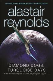 Diamond Dogs, Turquoise Days by Alastair Reynolds image
