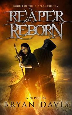 Reaper Reborn, Volume 3 by Bryan Davis image