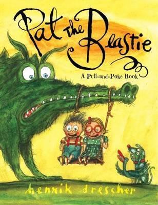 Pat the Beastie by Henrik Drescher
