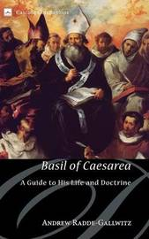 Basil of Caesarea by Andrew Radde-Gallwitz
