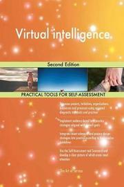 Virtual Intelligence Second Edition by Gerardus Blokdyk image
