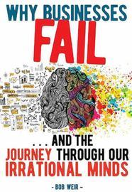 Why Businesses Fail by Bob Weir