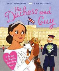 The Duchess and Guy by Nancy Furstinger