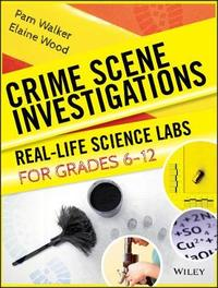 Crime Scene Investigations by Pam Walker