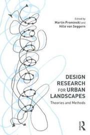 Design Research for Urban Landscapes