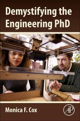 Demystifying the Engineering PhD by Monica Cox
