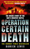 Operation Certain Death by Damien Lewis