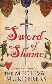Sword of Shame by The Medieval Murderers image