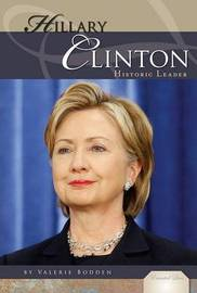 Hillary Rodham Clinton by Valerie Bodden