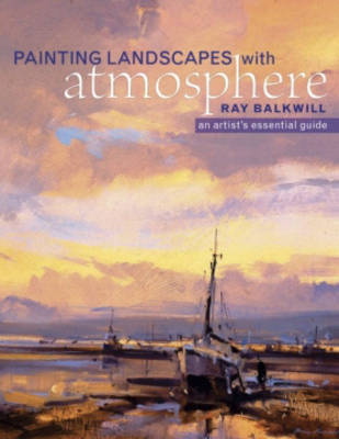 Painting Landscapes with Atmosphere by Ray Balkwill